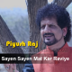Sayen Sayen Mat Kar Raviye - Karaoke Mp3 - Himachali Folk - Piyush Raj
