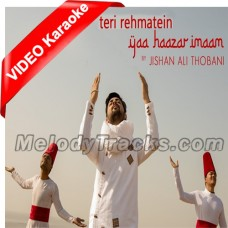 Teri Rehmatein Yaa Haazar Imaam - Mp3 + VIDEO Karaoke - Jishan Ali Thobani