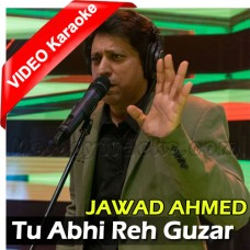 Tu Abhi Rehguzar Mein Hai - Mp3 + VIDEO Karaoke - Jawad Ahmed - Kalam E Iqbal