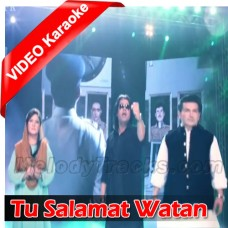 Tu Salamat Watan - With Chorus - Mp3 + VIDEO Karaoke - Pakistani National Patriotic - Shafqat Amanat - Sahir Ali Bagga