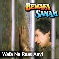 Wafa Na Raas Aayi Tujhe - Karaoke mp3 - Nitin Mukesh - Bewafa Sanam