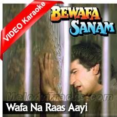 Wafa Na Raas Aayi Tujhe - Mp3 + VIDEO Karaoke - Nitin Mukesh - Bewafa Sanam