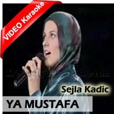Ya Mustafa - With Chorus - Mp3 + VIDEO Karaoke - Turkish Girl - Islamic Urdu Nasheed