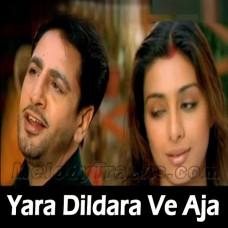 Yara Dildara Ve Aaja Do Gallan Kariye - Karaoke Mp3 - Gurdas Maan - Alka Yagnik