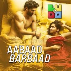 Aabad Barbad - Karaoke Mp3 - Arijit Singh