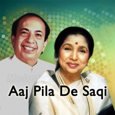 Aaj Pila De Saqi - Karaoke Mp3 - Mahendra Kapoor - Asha Bhosle