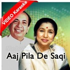 Aaj Pila De Saqi - Mp3 + VIDEO Karaoke - Mahendra Kapoor - Asha Bhosle