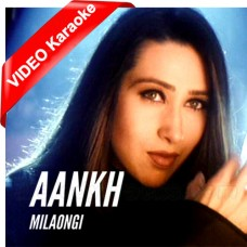 Aankh Milaon Gi - Mp3 + VIDEO Karaoke - Asha Bhosle