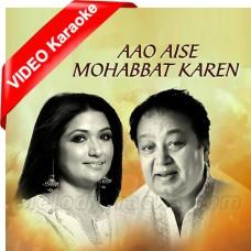 Aao Aise Mohabbat Karen - Ghazal - Mp3 + VIDEO Karaoke - Bhupinder Singh - Mitalee Singh