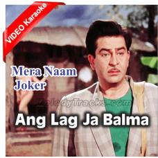 Ang Lag Ja Balma - Mp3 + VIDEO Karaoke - Asha Bhonsle - Mera Naam Joker 1970