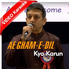 Aye Gham E Dil Kya Karoon - Full Lenght Version - Mp3 + VIDEO Karaoke - Shri Riki Rana - Cover