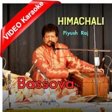 Bassova Himanchali - Mp3 + VIDEO Karaoke - Piyush Raj - Folk Himachali