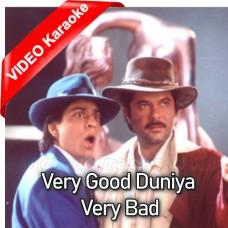 Duniya Re Duniya Very Good Duniya - Mp3 + VIDEO Karaoke - Udit Narayan - Vinod Rathod