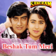 Beshak Tum Meri Mohabbat Ho - Karaoke Mp3 - Kumar Sanu - Alka - Kavita Krishnamurthy