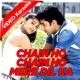 Chain Ho Chain Ho - Mp3 + VIDEO Karaoke - Sonu Nigam - Alka Yagnik