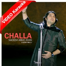 Challa - Punjabi - Mp3 + VIDEO Karaoke - Nadeem Abbas Khan