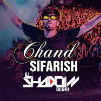 Chand Sifarish - Remix - Karaoke Mp3 - DJ Shadow Dubai - Fanaa