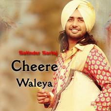 Cheerey Waleya - Punjabi - Karaoke Mp3 - Satinder Sartaj - Cheerey Wala Sartaaj 2011