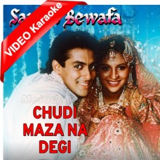 Chudi Maza Na Degi - Mp3 + VIDEO Karaoke - Lata Mangeshkar - Sanam Bewafa 1991