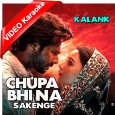 Chupa Bhi Na Sakenge - With Chorus - Mp3 + VIDEO Karaoke - Arijit Singh - Shilpa Rao - Bonus Track