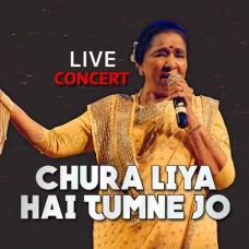 Chura Liya Hai Tumne Jo - Live - Karaoke Mp3 - Asha Bhosle