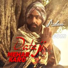 Daata Ji Mehar Karo - Karaoke Mp3 - Nachhatar Gill - Ardaas 2016