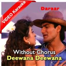 Teri Aankhon Ka Deewana Deewana - Without Chorus - Mp3 + VIDEO Karaoke - Abhijeet Bhattacharya - Sadhna Sargam