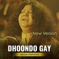 Dhondo Gay - New Version - Karaoke Mp3 - Abida Parveen - Sufi Song