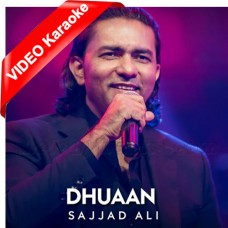 Zindagi Hai Dhuan - Mp3 + VIDEO Karaoke - Sajjad Ali