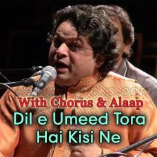 Dile Umeed Tora Hai - With Chorus - Alaap - Karaoke Mp3 - Asif Ali Santoo