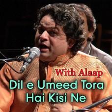 Dile Umeed Tora Hai - With Alaap - Karaoke Mp3 - Asif Ali Santoo