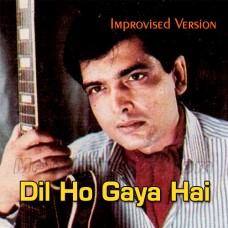 Dil Ho Gaya Hai - Improvised Version - Karaoke Mp3 - Tehseen Javed - Jeeva 1995