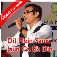 Dil Mein Sama Jaunga Ik Din - Mp3 + VIDEO Karaoke - Abhijeet Bhattacharya