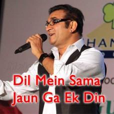 Dil Mein Sama Jaunga Ik Din - Karaoke Mp3 - Abhijeet Bhattacharya