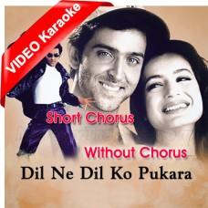 Dil Ne Dil Ko Pukara - Without Chorus - Short Chorus - Mp3 + VIDEO Karaoke - Babul Supriyo