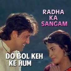 Do Bol Keh Ke Hum To Hare Hai - Karaoke Mp3 - Lata - Kirti Kumar - Radha Ka Sangam 1992