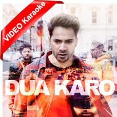 Dua Karo - Mp3 + VIDEO Karaoke - Arijit Singh - Bohemia - Sachin - Jigar - Street Dancer 3D