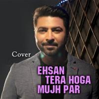 Ehsan Tera Ho Ga - Cover - Karaoke Mp3 - Bhaven Dhanak