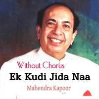 Ek Kuri Jida Naa Mohabbat - Without Chorus - Karaoke Mp3 - Mahendra Kapoor