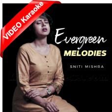 Evergreen Classics Old Hindi Mashup - Mp3 + VIDEO Karaoke - Sniti Mishra - Cover - Mohd. Rafi & Lata Mangeshkar