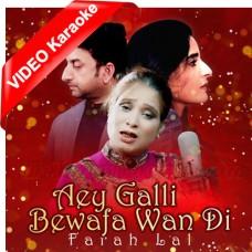 Aey Galli Bewafawan Di - Saraiki - Mp3 + VIDEO Karaoke - Farha Lal