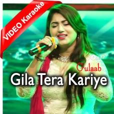Gila Tera Karye - Mp3 + VIDEO Karaoke - Gulaab - Saraiki