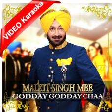 Godday Godday Chaa - Punjabi - Mp3 + VIDEO Karaoke - Malkit Singh