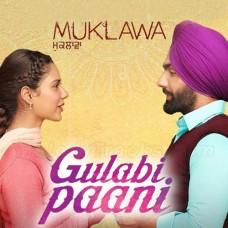 Gulabi Paani - Punjabi - Karaoke Mp3 - Ammy Virk - Mannat Noor - Muklawa 2019