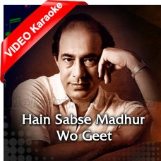 Hain Sabse Madhur Woh Geet - Mp3 + VIDEO Karaoke - Talat Mehmood - Patita 1953