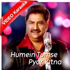 Hamein Tumse Pyar Kitna - Mp3 + VIDEO Karaoke - Kumar Sanu
