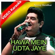 Hawa Mein Udta Jaye - Mp3 + VIDEO Karaoke - Neeraj Shridhar