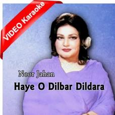Haaye O Dilbar Dildara - Mp3 + VIDEO Karaoke - Noor Jahan - Ik Si Maa 1968
