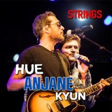 Hue Anjane Kyun - Karaoke Mp3 - Strings Band