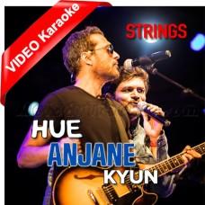 Hue Anjane Kyun - Mp3 + VIDEO Karaoke - Strings Band